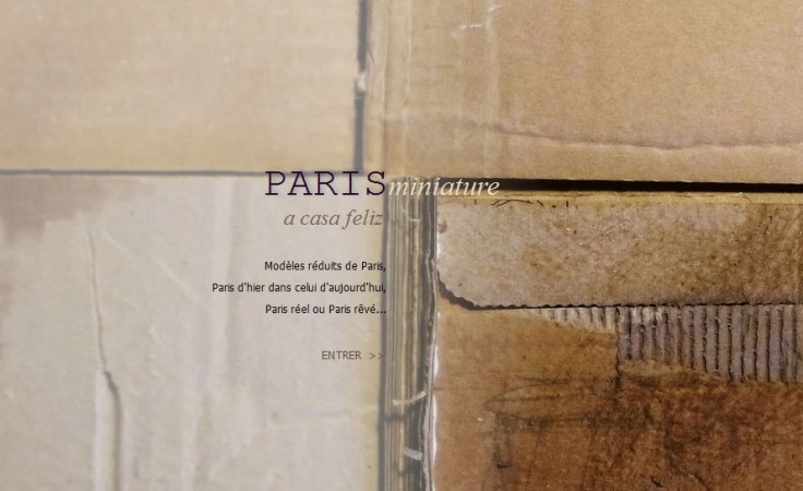 "Site Internet version juillet 2016 ""A Casa Feliz / Paris-Miniature"""