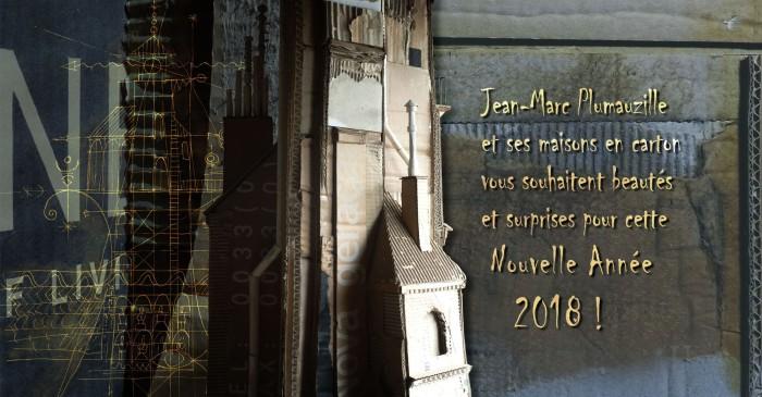 carte voeux 2018 © Jean-Marc Plumauzille - La Maison de Carton